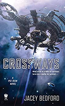 Crossways (A Psi-Tech Novel Book 2) by [Bedford, Jacey]