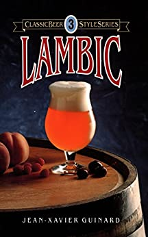 Lambic (Classic Beer Style Series) por [Guinard, Jean]