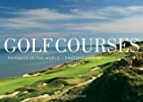 img - for Golf Courses: Fairways of the World book / textbook / text book