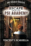 img - for Escape From The Psi Academy (Psi Wars!) (Volume 1) book / textbook / text book