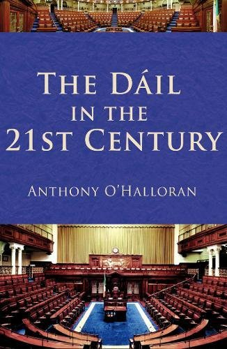 The Dail in the 21st Century