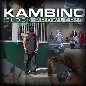 Kambino - Block Prowler's