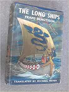 The Long Ships A Saga Of The Viking Age