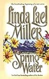 Springwater, Linda Lael Miller, 1451646291