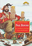 Paul Bunyan, Told by Jonathan Winters with Music by Leo Kottke with Duck Baker