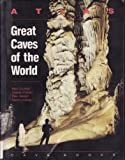 Atlas of the Great Caves of the World, Paul Courbon and Claude Chabert, 0939748215