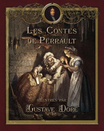 Les Contes de Perrault illustres par Gustave Dore  [Perrault, Charles - Joy, Marie-Michelle] (Tapa Blanda)