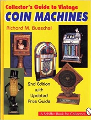 ?NEW? Collector's Guide To Vintage Coin Machines. ayudarle CEMENTO Concurso decent Created
