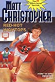Red-Hot Hightops, Matt Christopher, 0316140899
