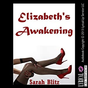 Elizabeth's Awakening Audiobook