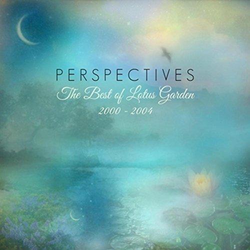 Perspectives - The Best of Lotus Garden 2000-2004 (2004 Garden)