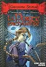 Chroniques des mondes magiques, tome 2 : La porte enchantée par Stilton