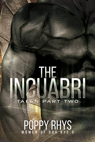The Incuabri: Taken Part Two (Women of Dor Nye Book 5) cover