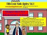 Fifth Grade Math Algebra Vol 1