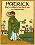 img - for Patrick: Patron Saint of Ireland book / textbook / text book