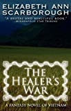 The Healer's War, Elizabeth Ann Scarborough, 0759287244