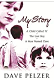 My Story : A Child Called It', 'the Lost Boy', 'a Man Named Dave