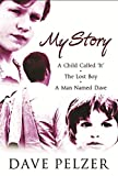 """Image of My Story: """"A Child Called It"""", """"The Lost Boy"""", """"A Man Named Dave"""""""