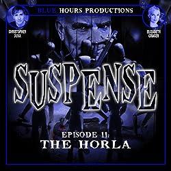 SUSPENSE, Episode 11: The Horla