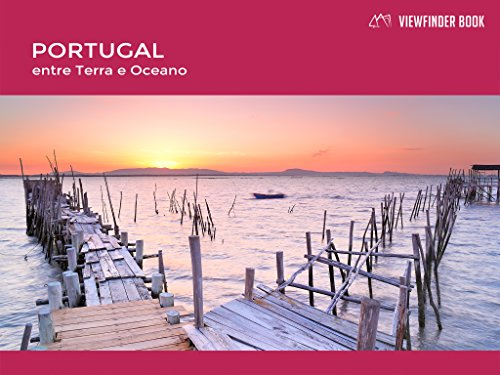 ViewFinder Book - Portugal, Entre Terra e Oceano: Portuguese version