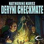 Deryni Checkmate: Chronicles of the Deryni, Book 2 | Katherine Kurtz