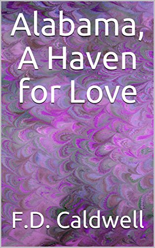 Alabama, A Haven for Love (U.S. 50 States Romance Series)