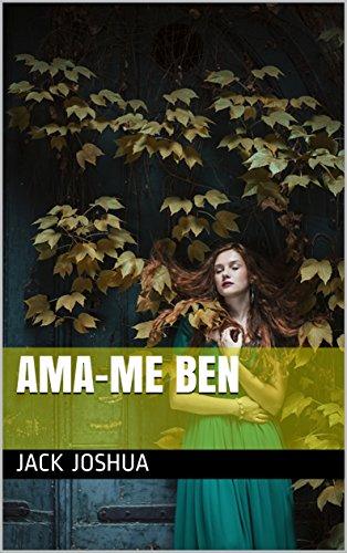 ama-me ben (Galician Edition) by [Joshua, Jack]