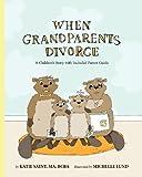 When Grandparents Divorce, Katie Saint, 0982907230