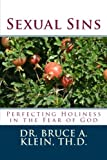 img - for Sexual Sins: Perfecting Holiness in the Fear of God book / textbook / text book
