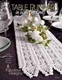 Table Runners in Half the Time, DRG Publishing Staff, 1596351632