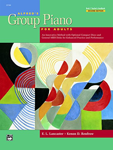 Alfreds Group Piano Method Book - Alfred's Group Piano for Adults Teacher's Handbook, Bk 1: An Innovative Method with Optional General MIDI Disks for Enhanced Practice and Performance