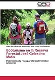 img - for Ecoturismo en la Reserva Forestal Jos?? Celestino Mutis: Potencialidad y retos para la Sostenibilidad Ambiental by Jeffer Dar??o Buitrago Betancourt (2011-10-06) book / textbook / text book