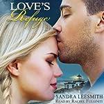 Love's Refuge | Sandra Leesmith