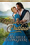 Unlaced by the Outlaw (Secrets in Silk)