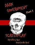 Screenplay - Dark Government