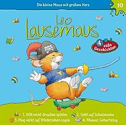 Leo Lausemaus will nicht draußen spielen (Leo Lausemaus 10)
