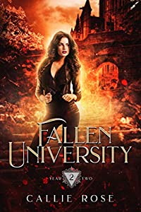If I thought year one at Fallen University was rough, year two may prove hellish...What do you do when your entire magical academy is banished to the underworld?No, seriously. If you have any ideas, I would love to hear them.Because we've been cut of...