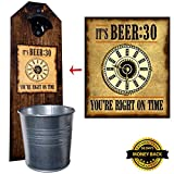 "Cheap ""Beer Thirty"" Bottle Opener and Cap Catcher- Handcrafted by a Vet – 100% Solid Pine, 3/4″ Thick – Rustic Cast Iron Bottle Opener and Galvanized Bucket – To Empty, Twist the Bucket – Great Dad Gift!"