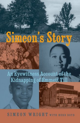{{DOCX{{ Simeon's Story: An Eyewitness Account Of The Kidnapping Of Emmett Till. Apoyo slang major Change products moments early 51eqTWQLNnL