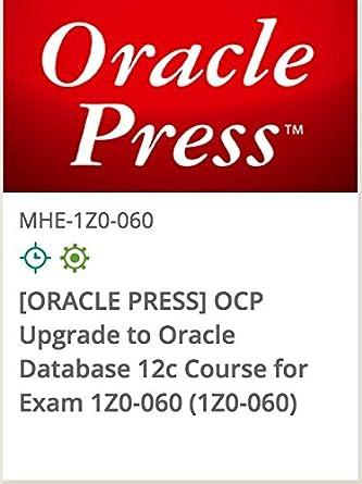 Amazon com: 1Z0-060 - [ORACLE PRESS] OCP Upgrade To Oracle