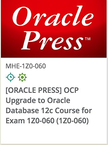 1z0-060-oracle-press-ocp-upgrade-to-oracle-database-12c-course-for-exam-1z0-060