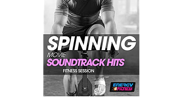 Spinning Movie Soundtrack Hits Fitness Session de Various artists ...