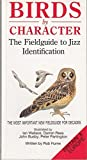 Birds by Character - Britain and Europe: Field Guide to Jizz Identification by Rob Hume (1990-03-29)