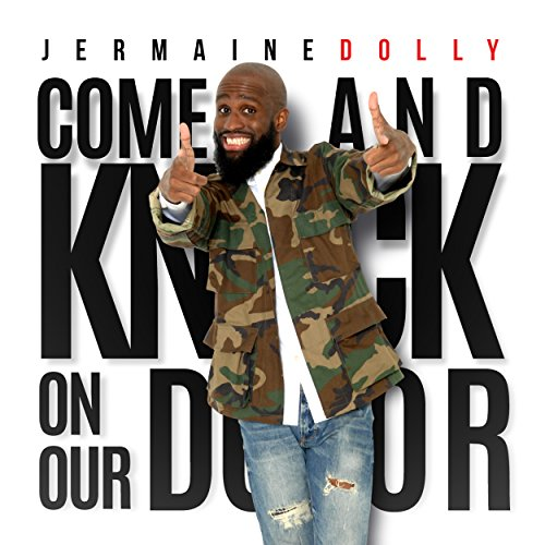 Amazon.com: Come and Knock on Our Door: Jermaine Dolly: MP3 Downloads