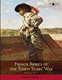 French Armies of the Thirty Years' War, Stéphane Thion, 2917747013