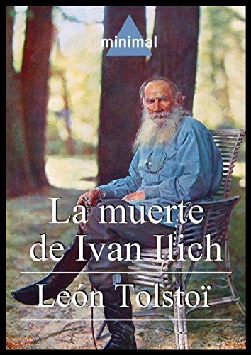 La muerte de Ivan Ilich (Grandes Clásicos) (Spanish Edition) by [Tolstoï