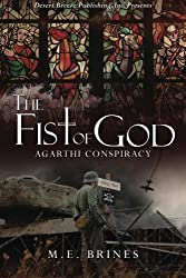 The Fist of God (The Agarthi Conspiracy) (Volume 1)