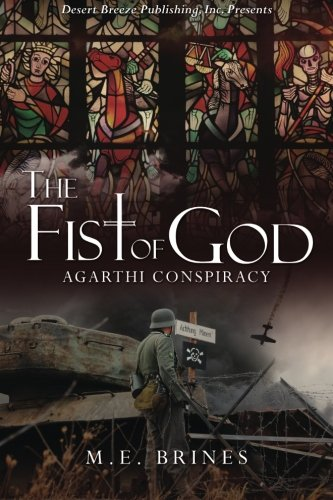 The Fist of God (The Agarthi Conspiracy) (Volume 1) pdf epub