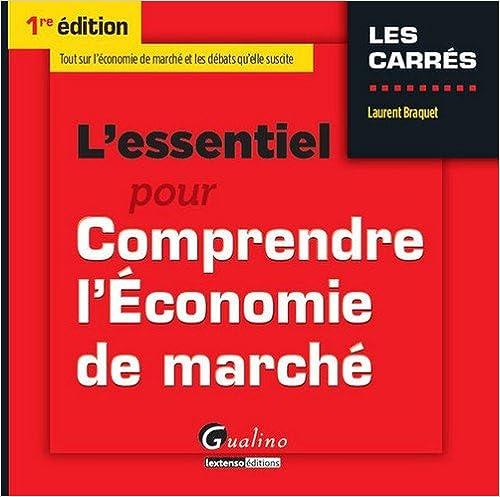 Ebooks gratuits complets à télécharger L'essentiel pour Comprendre l'Economie de marché en français PDF iBook