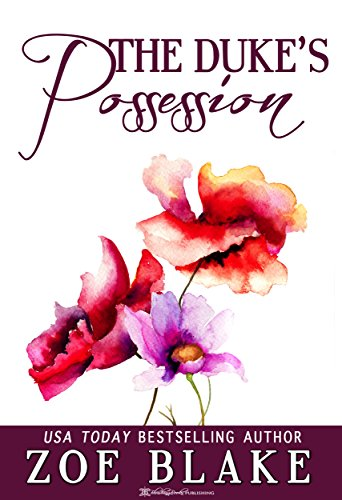 The dukes possession kindle edition by zoe blake blushing books the dukes possession by blake fandeluxe Choice Image